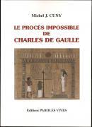 Le procès impossible de Charles de Gaulle
